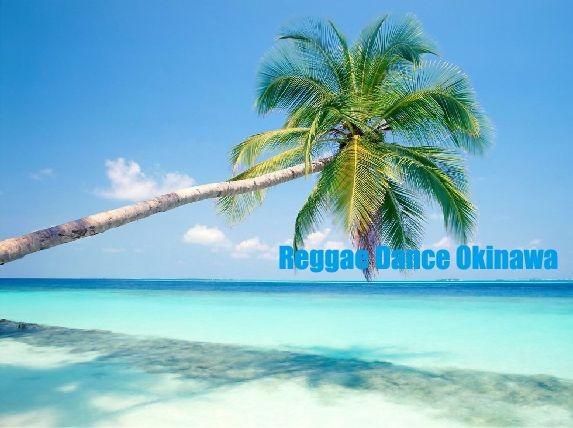 REGGAE DANCE OKINAWA